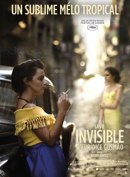 Affiche du film La Vie invisible d'Eurídice Gusmão - actuellement en salle au cinéma d'Arbaud