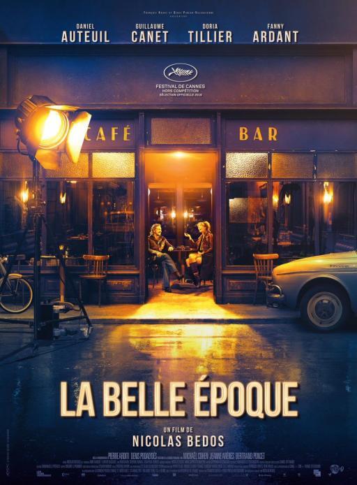 Affiche du film La Belle époque - actuellement en salle au cinéma d'Arbaud