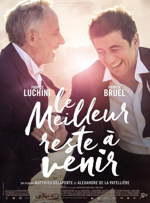 Affiche du film Le Meilleur reste à venir - actuellement en salle au cinéma d'Arbaud