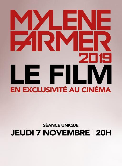 Affiche du film Mylène Farmer 2019 - Le Film - actuellement en salle au cinéma d'Arbaud